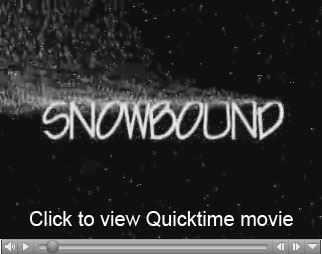 Quicktime movie - Snowbound
